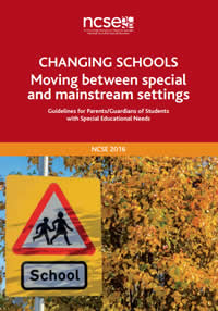 Changing Schools - Moving from between special and mainstream settings - Guidelines for Parents / Guardians of Children with Special Needs
