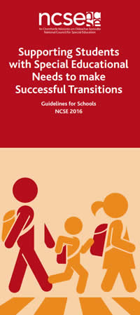 Supporting Students with Special Educational Needs to make Successful Transitions - Guidelines for Schools